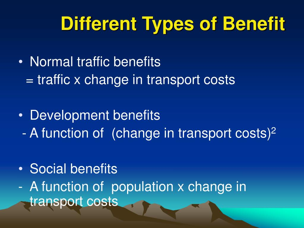Different Types of Benefit