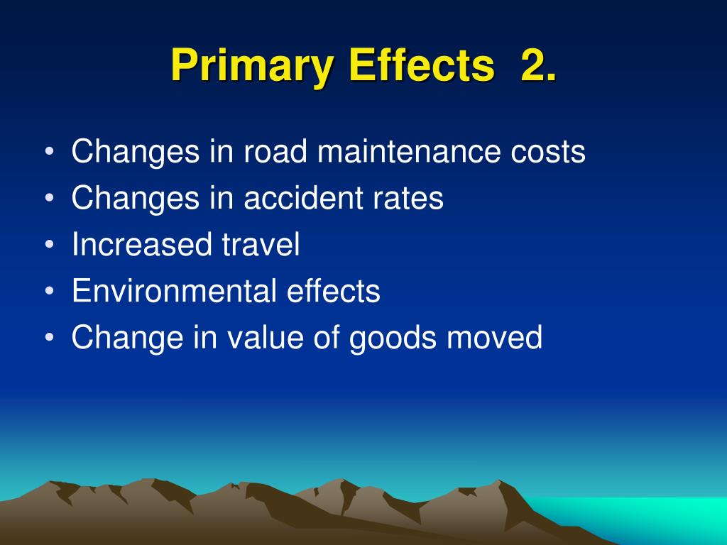 Primary Effects  2.