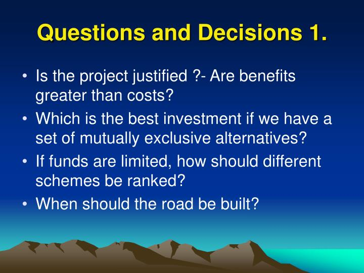 Questions and decisions 1