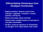 differentiating chickenpox from smallpox continued9