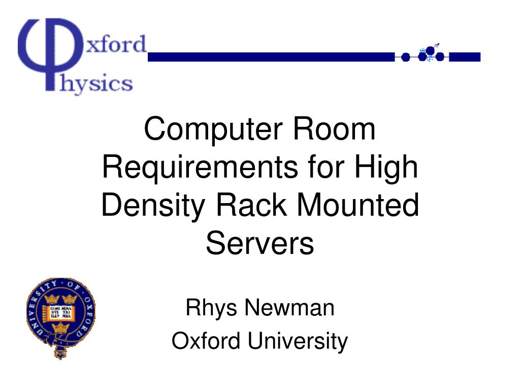 computer room requirements for high density rack mounted servers