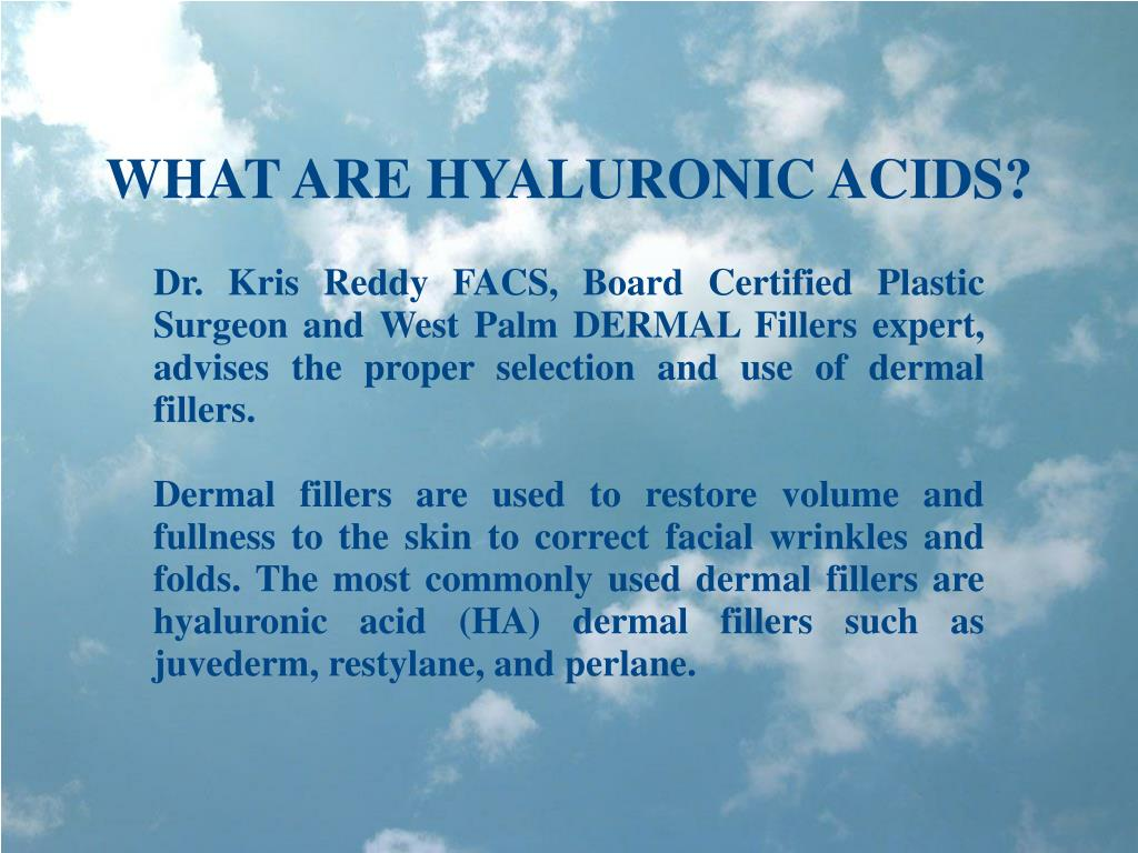 WHAT ARE HYALURONIC ACIDS?