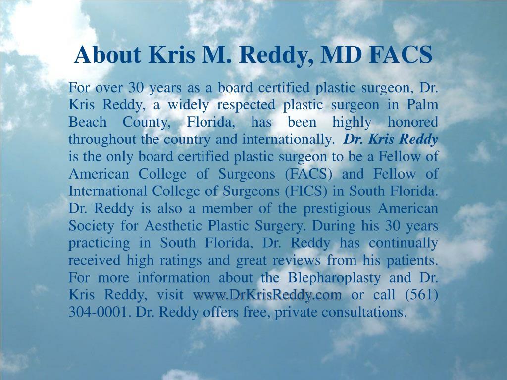 About Kris M. Reddy, MD FACS