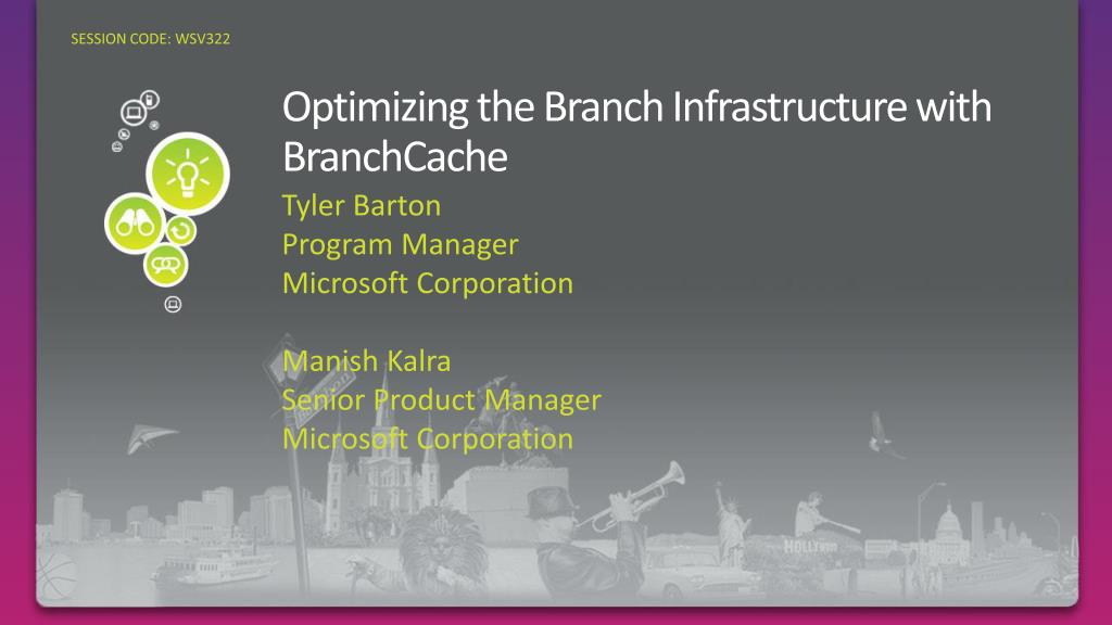 optimizing the branch infrastructure with branchcache l.