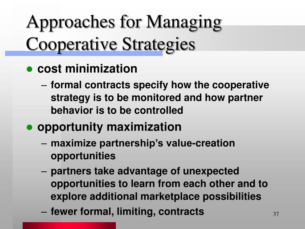 Approaches for Managing Cooperative Strategies