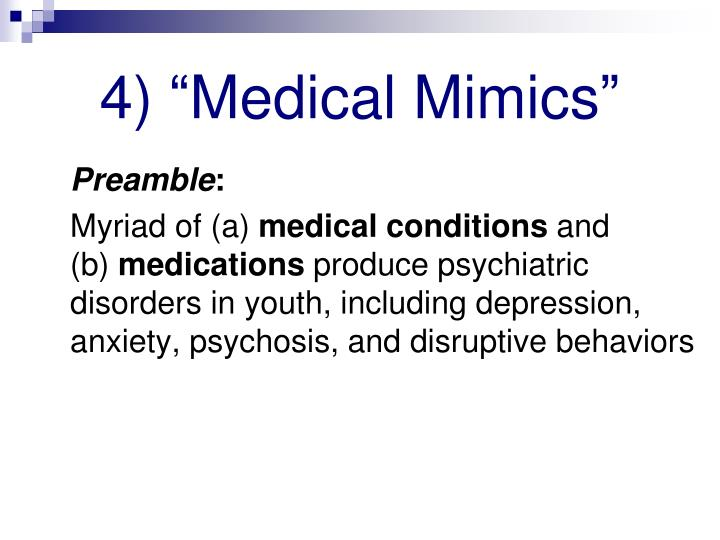 "4) ""Medical Mimics"""