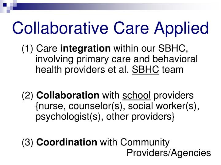 Collaborative Care Applied