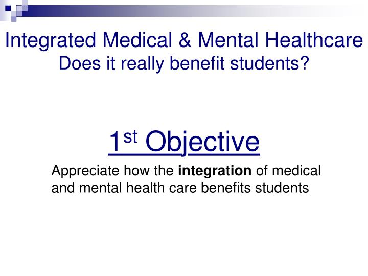 Integrated Medical & Mental Healthcare