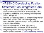 nasbhc developing position statement on integrated care