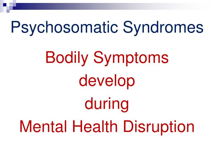 Psychosomatic Syndromes