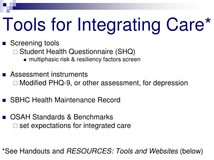Tools for Integrating Care*