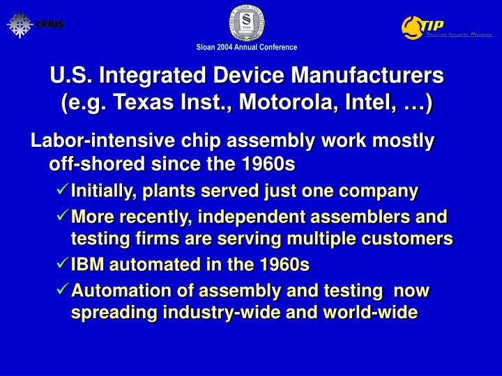 U s integrated device manufacturers e g texas inst motorola intel