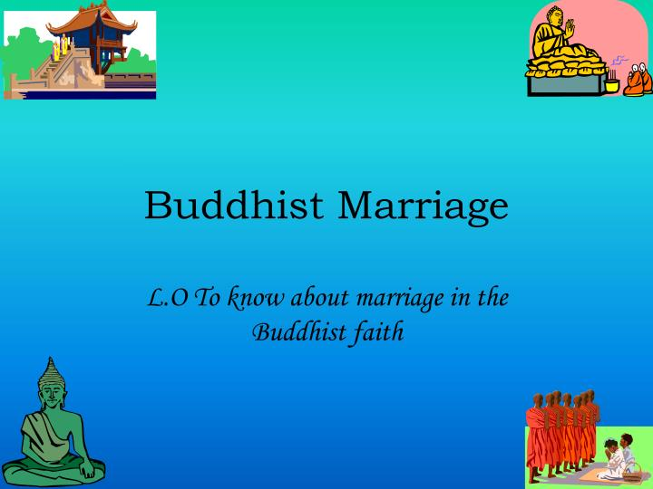 buddhist marriage n.