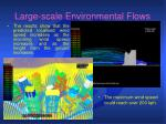 large scale environmental flows7