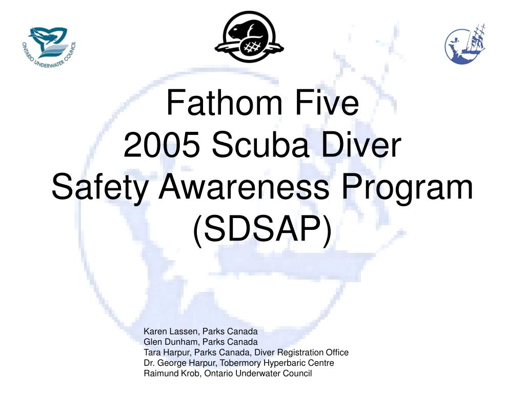 fathom five 2005 scuba diver safety awareness program sdsap l.