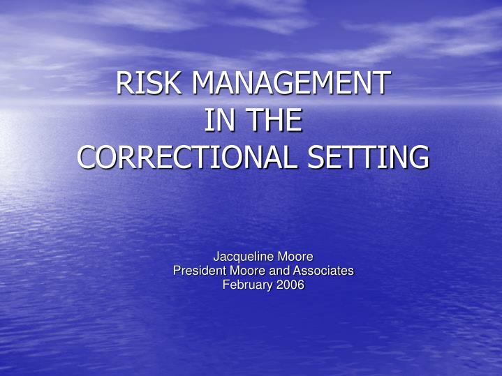 risk management in the correctional setting n.