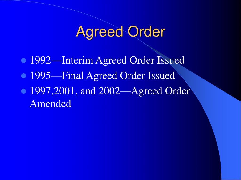 Agreed Order