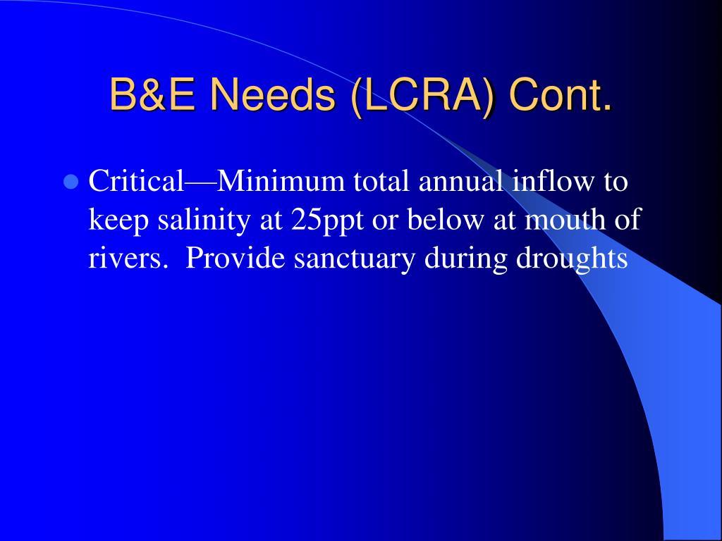B&E Needs (LCRA) Cont.