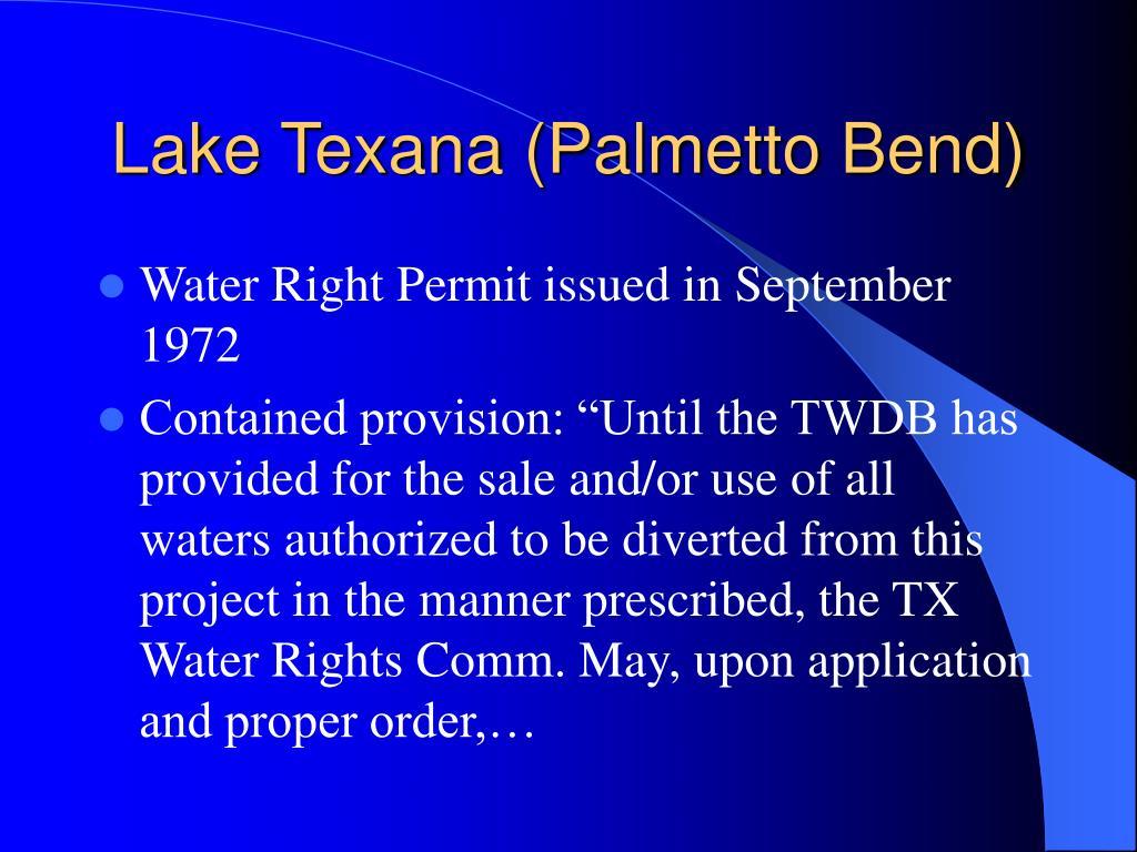 Lake Texana (Palmetto Bend)
