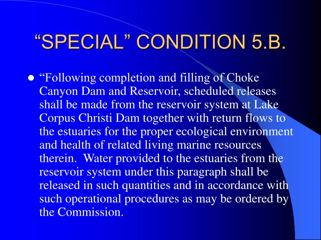 """SPECIAL"" CONDITION 5.B."