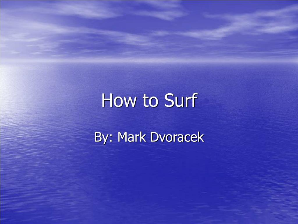 how to surf l.