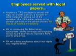 employees served with legal papers