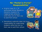 no portal to portal responsibility