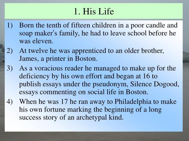 1. His Life
