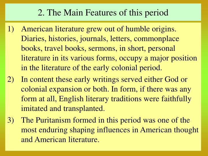 2. The Main Features of this period