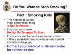 do you want to stop smoking
