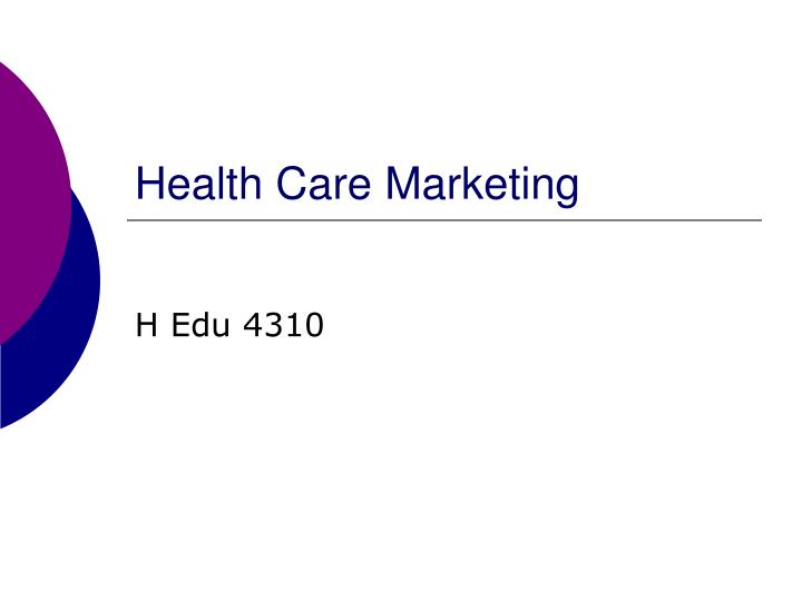 health care marketing n.