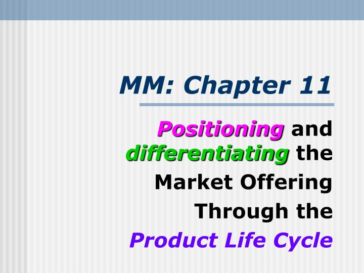 product lifecycle positioning and differentiation essay The importance of product positioning to the marketing plan small business - chroncom product positioning and differentiation strategy.
