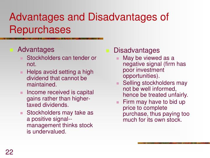 advantages and disadvantages of paying dividends Tax disadvantages of high-dividend stocks • capital gains are tax-favored since low-dividend paying securities have higher capital gains components, they are more tax-favored.