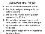 add a participial phrase