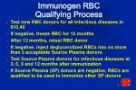 immunogen rbc qualifying process