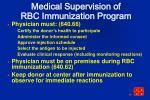 medical supervision of rbc immunization program