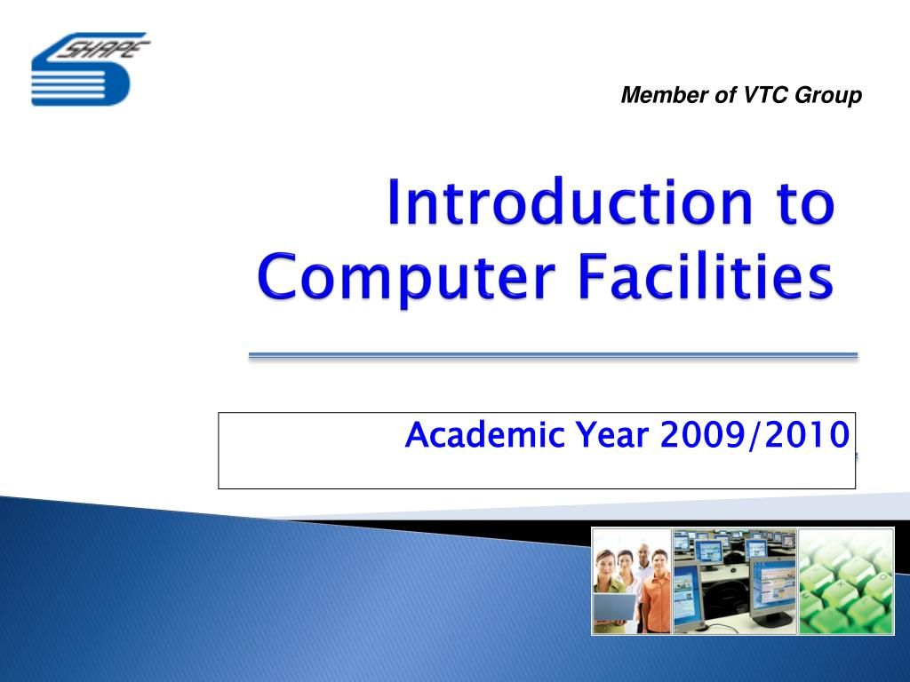 introduction to computer facilities