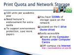 print quota and network storage