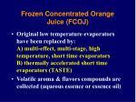 frozen concentrated orange juice fcoj8