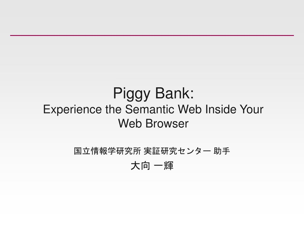 piggy bank experience the semantic web inside your web browser