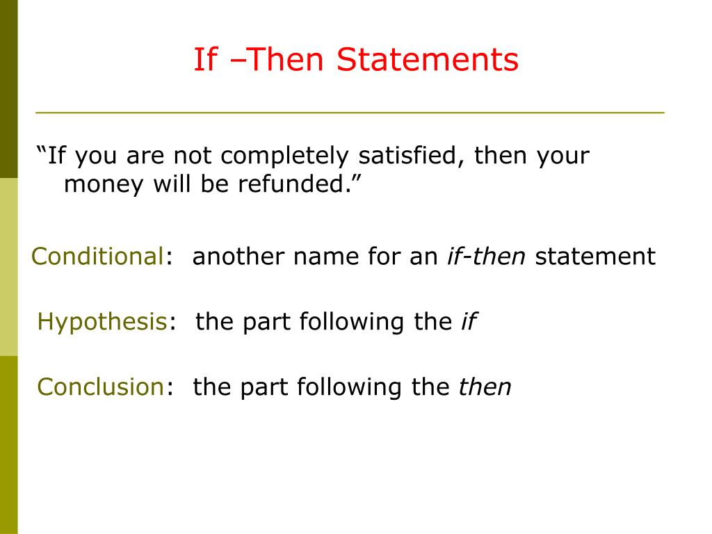 If –Then Statements