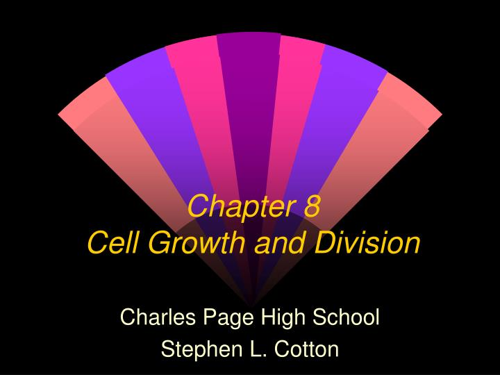 chapter 8 cell growth and division n.