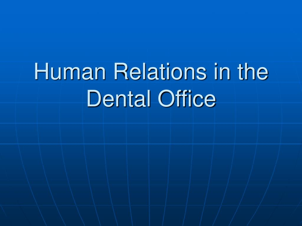 human relations in the dental office l.