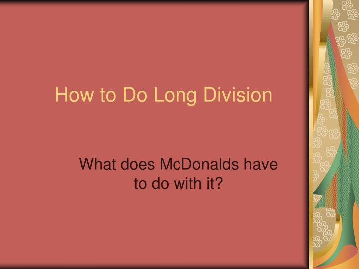 how to do long division n.