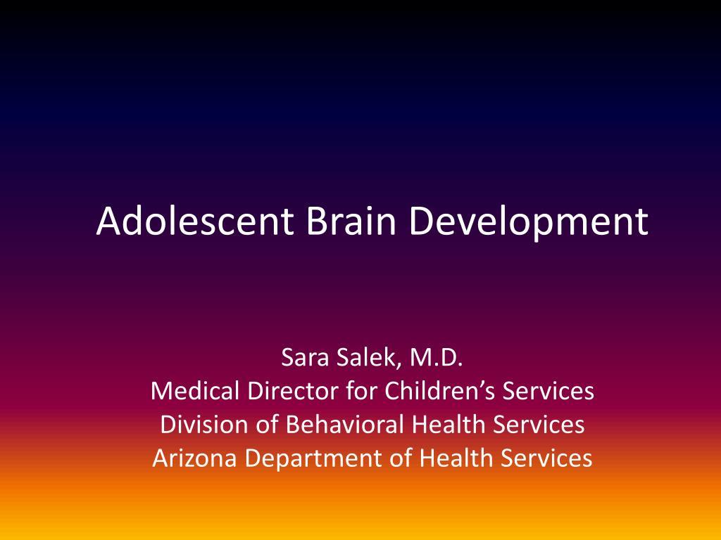 adolescent brain development l.