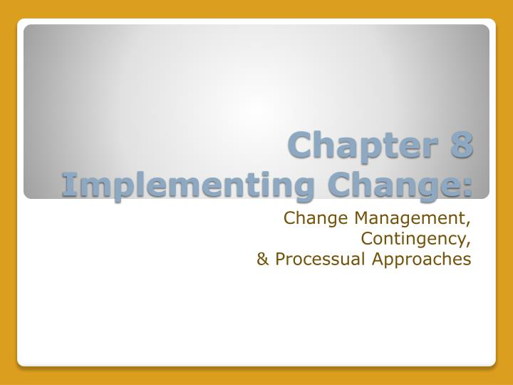 chapter 8 implementing change n.