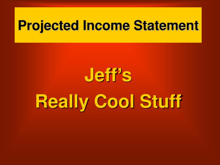 projected income statement n.