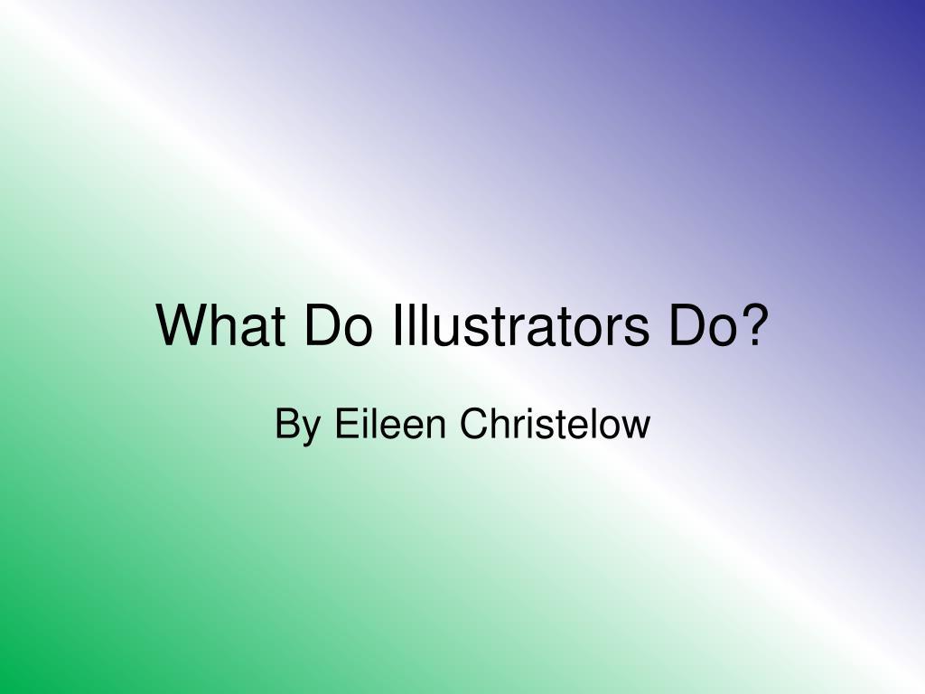 what do illustrators do l.
