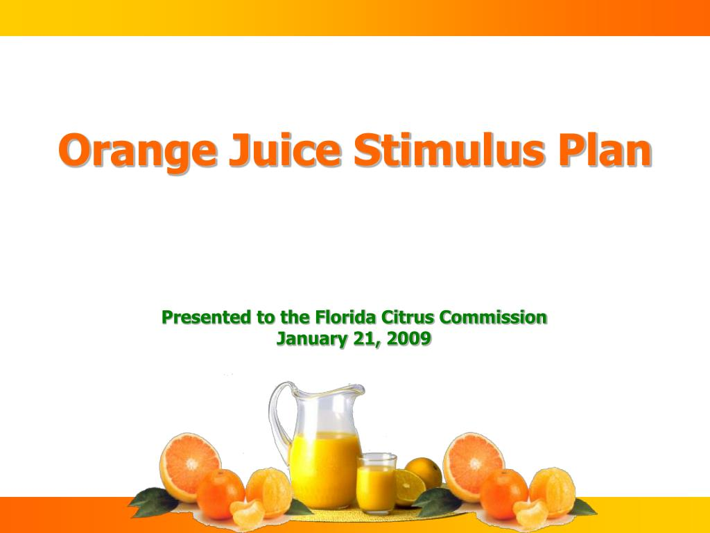 orange juice stimulus plan l.