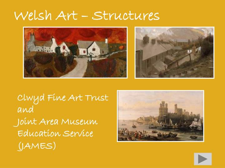 Welsh Art – Structures